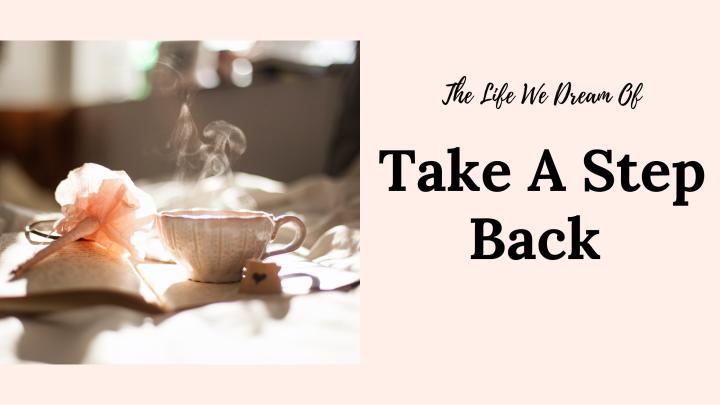 Take A StepBack